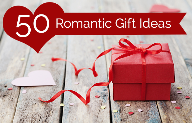 50 romantic gift ideas